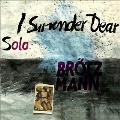 I Surrender, Dear