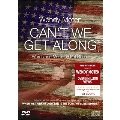 Can't We Get Along [DVD+CD]
