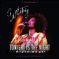 Tonight Is The Night<限定盤>