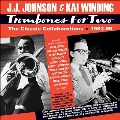 Trombones For Two - The Classic Collaborations 1953-56