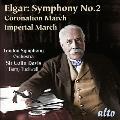 エルガー: 戴冠式行進曲 (管弦楽のための) Op.65、帝国行進曲 (管弦楽のための) Op.32、交響曲第2番
