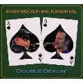 Double Dealin'
