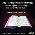 キングズ・カレッジの賛歌・パートソングと復活祭の朝課の歌