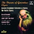 エルガー: オラトリオ 「ゲロンティアスの夢」 Op.38