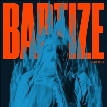 Baptize<Winter Wind Blue Vinyl>