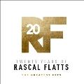 Twenty Years Of Rascal Flatts - The Greatest Hits<限定盤>