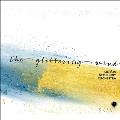 風の輝き(The Glittering Wind)~ラトビア女性作曲家の管弦楽作品集