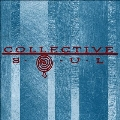 Collective Soul (Deluxe 25th Anniversary Edition)
