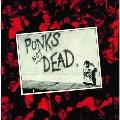 Punks Not Dead<Black Vinyl>