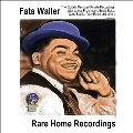 The Home Recordings Of Fats Waller