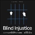 スコット・ダヴェンポート・リチャーズ: 歌劇《Blind Injustice 盲目の不正義》