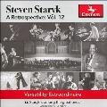 スティーヴン・スターリク~レトロスペクティヴ Vol.12