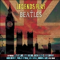 Legends Play The Beatles<Colored Vinyl>