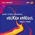 Volker Kriegel - Mainz Studio Recordings (1963-1969)
