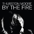 By The Fire<Orange Vinyl>
