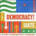 Democracy! Suite