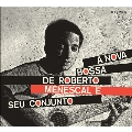 A Nova Bossa Nova de Roberto Menescal