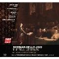 ノーマン・デロ=ジョイオ: 交響曲「聖ジョアンの勝利」、歌劇「ルーアンでの裁判」
