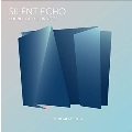 Silent Echo: Sounds of The Universe<限定盤>