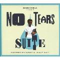 No Tears Suite