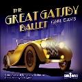 カール・デイヴィス: バレエ 《グレイト・ギャッツビー》