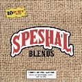 Speshal Blends, Vol. 2