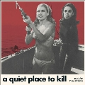 A Quiet Place To Kill [10inch]