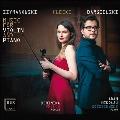 シマノフスキ、クレツキ&バルギェルスキ: ヴァイオリンとピアノのための音楽