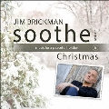 Soothe Volume 6 : Music For A Peaceful Holiday - Christmas