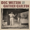 Doc Watson and Gaither Carlton<Black Vinyl>