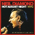 Hot August Night/NYC Live From Madison Square Garden