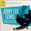 Down the Road with Jerry Lee<Blue Vinyl/限定盤>