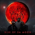 Rise of Da Moon<Red Vinyl>