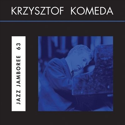 Krzysztof Komeda/Jazz Jamboree 63<限定盤>[ND002]