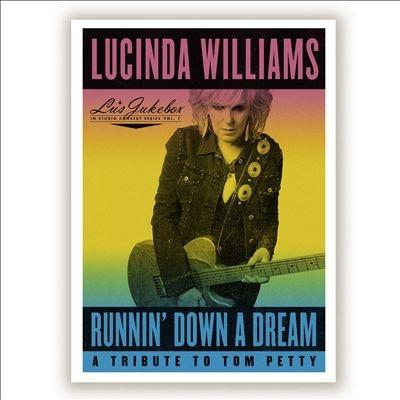 Lucinda Williams/Runnin' Down A Dream: A Tribute To Tom Petty[HYTR20072]