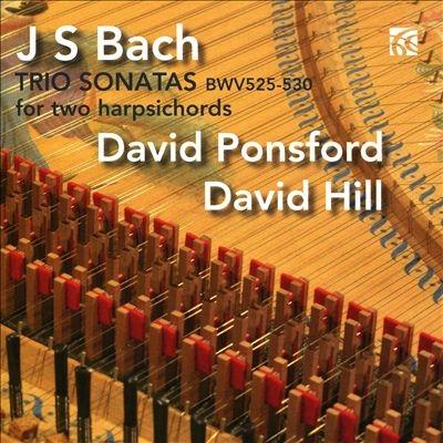 デイヴィッド・ポンスフォード/J.S.バッハ: 6つのトリオ・ソナタ BWV.525-530 (D.ポンスフォードによる2台のチェンバロ編)[NI6403]