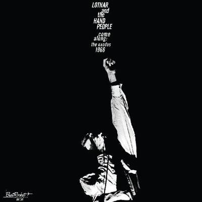 Lothar &The Hand People/Come Along: The Exodus 1966<White Vinyl/限定盤>[LPBEAT159]