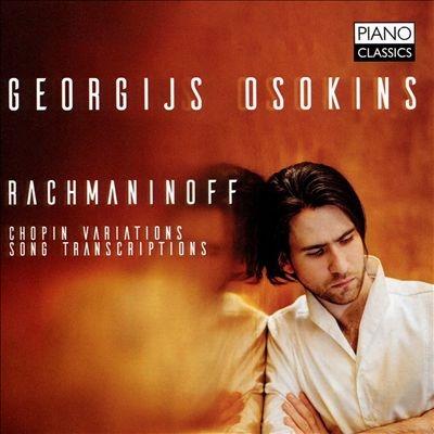 ラフマニノフ: ショパンの主題による変奏曲 Op.22