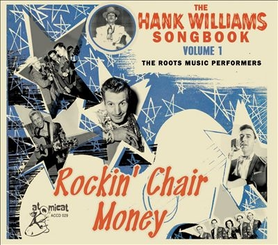 The Hank Williams Songbook - Rocking Chair Money CD
