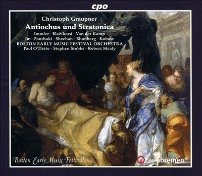 Christoph Graupner: Antiochus und Stratonica