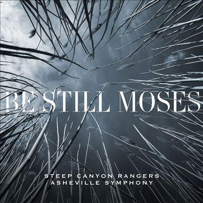 Steep Canyon Rangers/Be Still Moses[CDYEP2694]