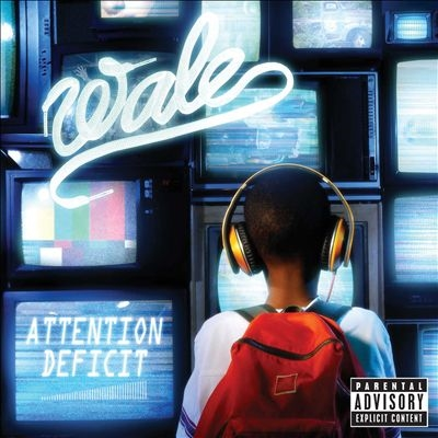 Wale/Attention Deficit[B001322902]