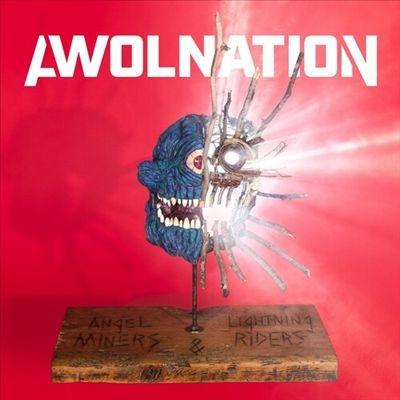 Awolnation/Angel Miners &The Lightning Riders[BTNO4681]