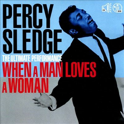 Percy Sledge/The Ultimate Performance: When A Man Loves A Woman [CD+DVD][GLLN18482]