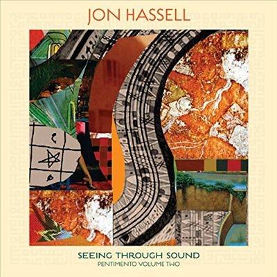 Seeing Through Sound (Pentimento Volume Two) LP