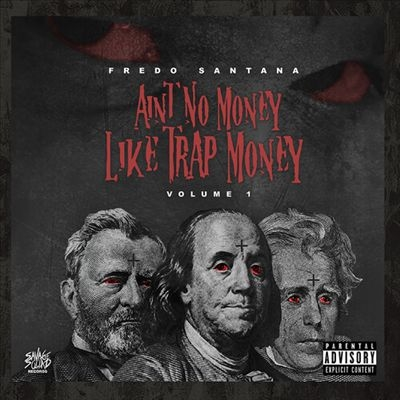 Ain't No Money Like Trap Money Vol.1 CD-R