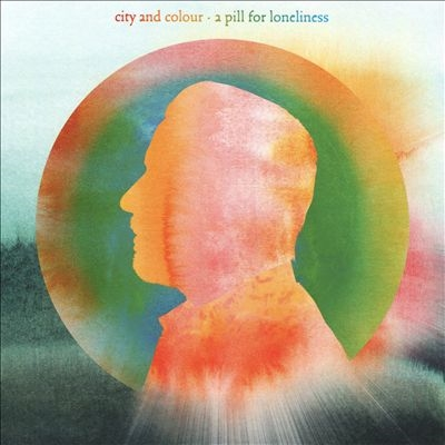City And Colour/A Pill for Loneliness[SR0003CD]