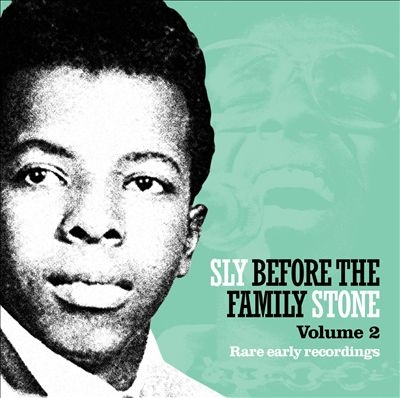 Sly Before The Family Stone Vol 2: Rare Early Recordings CD