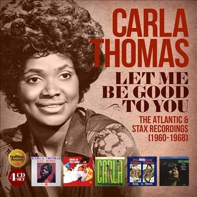 Carla Thomas/Let Me Be Good To You - The Atlantic &Stax Recordings (1960-1968) (4CD Clamshell Box)[QSMCR5196BX]