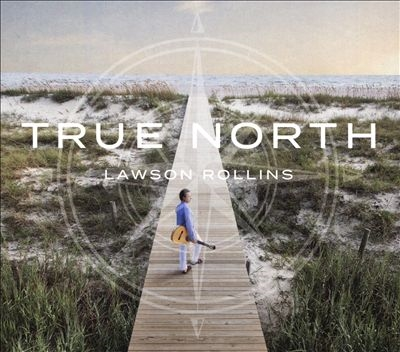 Lawson Rollins/True North[INF219]